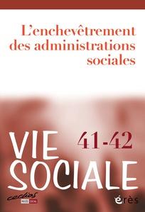 Vie sociale n° 34-35 (juin 2021) : Protection de l'enfance : actualité de la recherche et de l'intervention